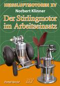 Der Stirlingmotor im Arbeitseinsatz