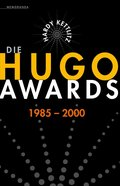 Die Hugo Awards 1985-2000
