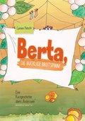 Berta, die bucklige Brotspinne