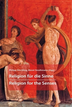 Religion für die Sinne - Religion for the Senses