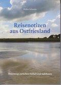 Reisenotizen aus Ostfriesland