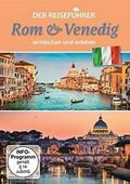Der Reiseführer: Rom & Venedig entdecken und erleben, 1 DVD