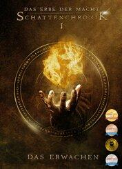 Das Erbe der Macht - Schattenchronik: Das Erwachen