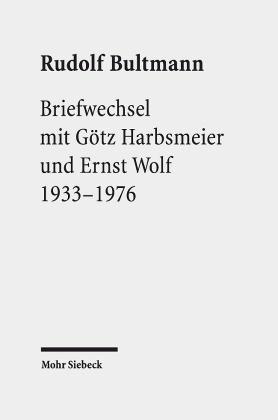 Briefwechsel mit Götz Harbsmeier und Ernst Wolf