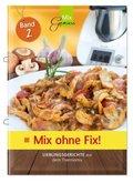 Mix ohne Fix! - Bd.2