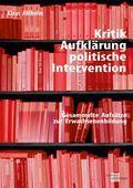 Kritik, Aufklärung, politische Intervention
