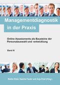 Online Assessments als Bausteine der Personalauswahl und -entwicklung