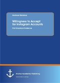 Willingness to Accept for Instagram Accounts. First Empirical Evidence