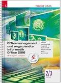 Officemanagement und angewandte Informatik 2/3 HF/TFS Office 2016, m. Übungs-CD-ROM
