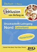 Deutsch - Druckschrift-Lehrgang Nord - Förderkinder, Lehrerband
