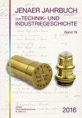Jenaer Jahrbuch zur Technik- und Industriegeschichte - Bd.19