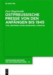 Ostpreußische Presse von den Anfängen bis 1945