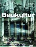 Baukultur, 3 Bde.