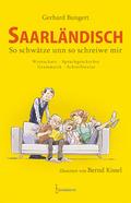 Saarländisch - So schwätze unn so schreiwe mir