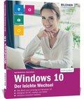 Windows 10 - Der leichte Wechsel