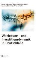 Wachstums und Investitionsdynamik in Deutschland