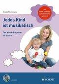Jedes Kind ist musikalisch, m. Audio-CD