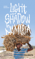Light and Shadow in Namibia