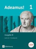 Adeamus!, Ausgabe B: Texte und Übungen; Bd.1