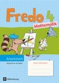 Fredo - Mathematik, Ausgabe A für alle Bundesländer (außer Bayern): 4. Schuljahr, Arbeitsheft