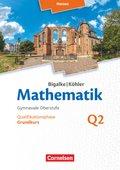 Mathematik, Sekundarstufe II, Ausgabe Hessen (Neubearbeitung 2016): Grundkurs - 2. Halbjahr - Qualifikationsphase; Bd.Q2