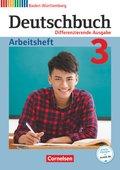 Deutschbuch, Differenzierende Ausgabe Baden-Württemberg (Bildungsplan 2016): 7. Schuljahr, Arbeitsheft; .3