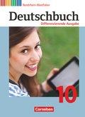 Deutschbuch, Differenzierende Ausgabe Nordrhein-Westfalen: 10. Schuljahr, Schülerbuch