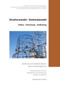 Strukturwandel - Denkmalwandel