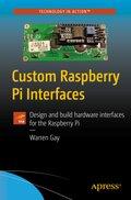 Custom Raspberry Pi Interfaces