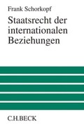 Staatsrecht der internationalen Beziehungen