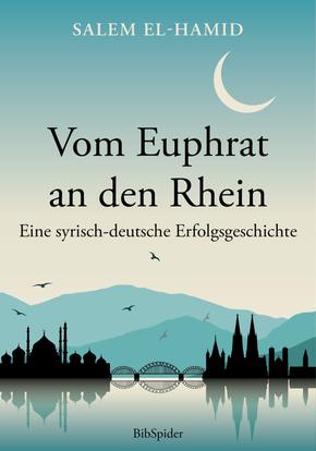 Vom Euphrat an den Rhein