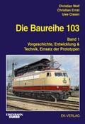 Die Baureihe 103 - Bd.1