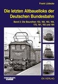 Die letzten Altbauelloks der Deutschen Bundesbahn - Bd.2
