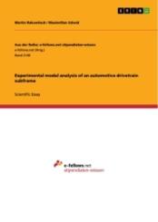 Experimental modal analysis of an automotive drivetrain subframe