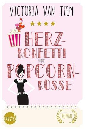Herzkonfetti und Popcornküsse