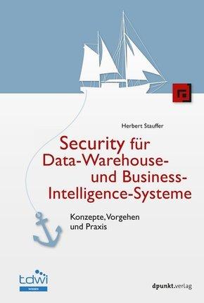 Security für Data-Warehouse- und Business-Intelligence-Systeme