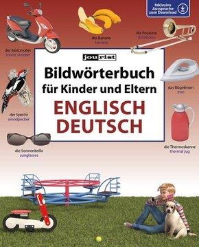 Bildwörterbuch für Kinder und Eltern Englisch-Deutsch