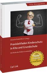 Praxisleitfaden Kinderschutz in Kita und Grundschule