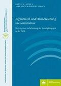 Jugendhilfe und Heimerziehung im Sozialismus