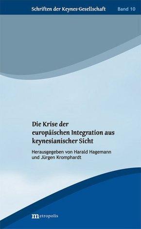 Die Krise der europäischen Integration aus keynesianischer Sicht