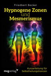 Hypnogene Zonen und Mesmerismus
