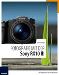 Fotografie mit der Sony RX10 III