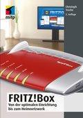 Fritz!Box - Von der optimalen Einrichtung bis zum Heimnetzwerk