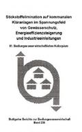 Stickstoffelimination auf kommunalen Kläranlagen im Spannungsfeld von Gewässerschutz, Energieeffizienzsteigerung und Ind