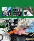 Handbuch Stationärmaschinen, m. 2 DVDs - Bd.1