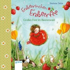 Erdbeerinchen Erdbeerfee. Großes Fest im Beerenwald