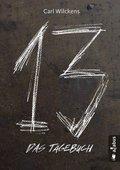 Dreizehn. Das Tagebuch
