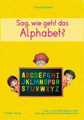 Sag, wie geht das Alphabet?, m. CD-ROM