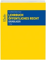 Lehrbuch Öffentliches Recht - Grundlagen (f. Österreich)