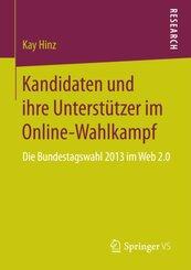 Kandidaten und ihre Unterstützer im Online-Wahlkampf